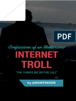 Confessions of an Undercover Internet Troll