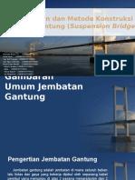 Perencanaan Dan Metode Konstruksi Jembatan Gantung (Suspension) Panjang