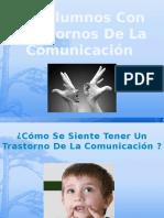 Alumnos Con Trastornos de La Comunicacion