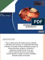 Desbridamiento quirurgico