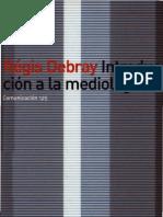 Debray Regis - Introducción a La Mediología