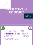 Perspective in Dentistry