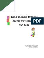 140464058-Mais-de-40-Jogos-e-Atividades-Para-Dinamizar-Sua-Aula.pdf