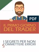 Il Primo Giorno Del Trader WinnerTrading
