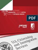 Como Entender Imigracao e Obter Vistos Para Os Eua