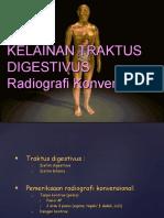 144642890-Kelainan-Traktus-Digestvus-Radiografi-Konvensional.ppt
