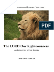 The LORD Our Righteousness - An Exposition of the Gospel