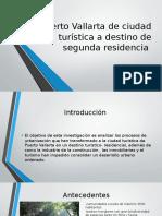 Puerto Vallarta de Ciudad Turística a Destino de Residencia
