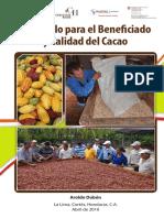 Protocolo Para El Beneficiado y Calidad Del Cacao 2016