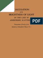 E. M. Feigelson, M. S. Malkevich, S. Ya. Kogan, T. D. Koronatova, K. S. Glazova, M. a. Kuznetsova Auth. Calculation of the Brightness of Light in the Case of Anisotropic Scattering