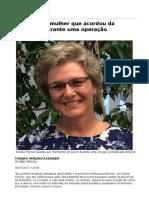 A Agonia Da Mulher Que Acordou Da Anestesia Durante Uma Operação - 30-01-2017 - Equilíbrio e Saúde - Folha de S