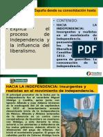 6.- Hacia La Independencia.