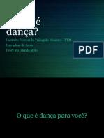 O que é dança