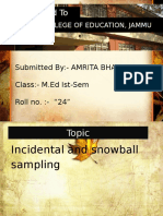 Incidental and snowball  sampling By