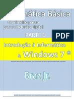 Manual de Instrução de Informática Básica Parte1 - Introdução a Informática e Windows 7
