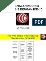 Dr.lily-(1) Pengenalan Koding Icd-10, Icd-9-Cm & Ina Cbgs