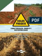 Solos Frágeis_Caracterização Manejo e Sustentabilidade - EMBRAPA