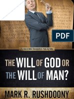 The Will of God or the Will of - Mark R. Rushdoony