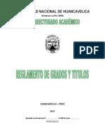 158578251 Reglamento Grados y Titulos UNH 2013 PROPUESTA Corregida