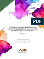 Sistema de Indicadores de Inovação Competitividade e Design Para Empresas Desenvolvedoras de Produtos.