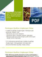 1 Hasil Perhitungan Dan Pembahasan IKLH Kalimantan 2016