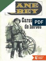 Caravana de Heroes - Zane Grey (4)