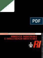 Microrobotica Monty Peruzzo Editore - 08 - Robotica Industriale e Intelligenza Artificiale
