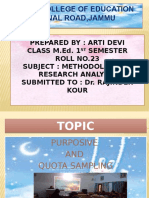 PURPOSIVE  AND  QUOTA SAMPLING by Arti Devi M.ed 1st Sem
