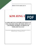 KIM JONG IL - A Linha Revolucionária Do Songun é Uma Grande Linha