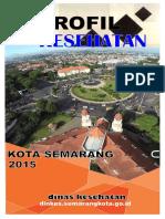 Profil Kesehatan Kota Semarang 2015.pdf