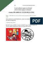 Rol de Periodista Equip Scoloma 2 Scoloma3 Parlem Amb El Club Dels Cinc