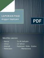 Morning Report - Anggun.ppt