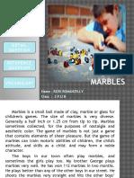 Presentation ( Marbles )