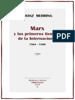 Mehring Franz - Marx Y Los Primeros Tiempos De La Internacional.pdf