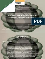 Calidad a la administración  en las Organizaciones