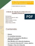 Filosofía de La Educación en La República Dominicana