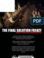The Final Solution Frenzy