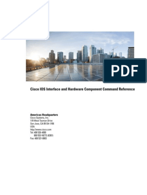 Cisco IOS Interface and Hardware Component Command Reference