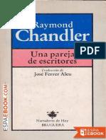 Raymond Chandler Una Pareja de Escritores