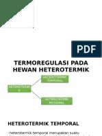 TERMOREGULASI PADA HEWAN HETEROTERMIK