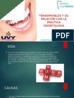 Enfermedades Transmisibles, Relacion en Odontologia
