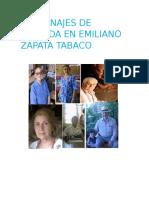 Personajes de Leyenda en Emiliano Zapata Tabaco