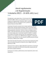 Regulamento do PRT (Programa de Regularização Tributário)