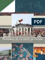 Memorias de Un Golpe de Estado. Abril 11, 12, 13 y 14 2002, Venezuela