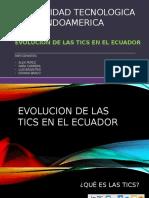 EVOLUCION-DE-LAS-TICS-EN-EL-ECUADOR(1).pptx