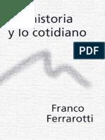 240485920-Ferrarotti-Franco-La-Historia-y-Lo-Cotidiano.pdf