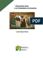 800 años de la cristiandad a la increencia