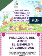 PEDAGOGÍA DEL AMOR, EL EJEMPLO Y LA CURIOSIDAD