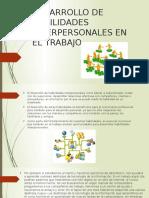Desarrollo de Habilidades Interpersonales en El Trabajo-Aprendizaje Informal