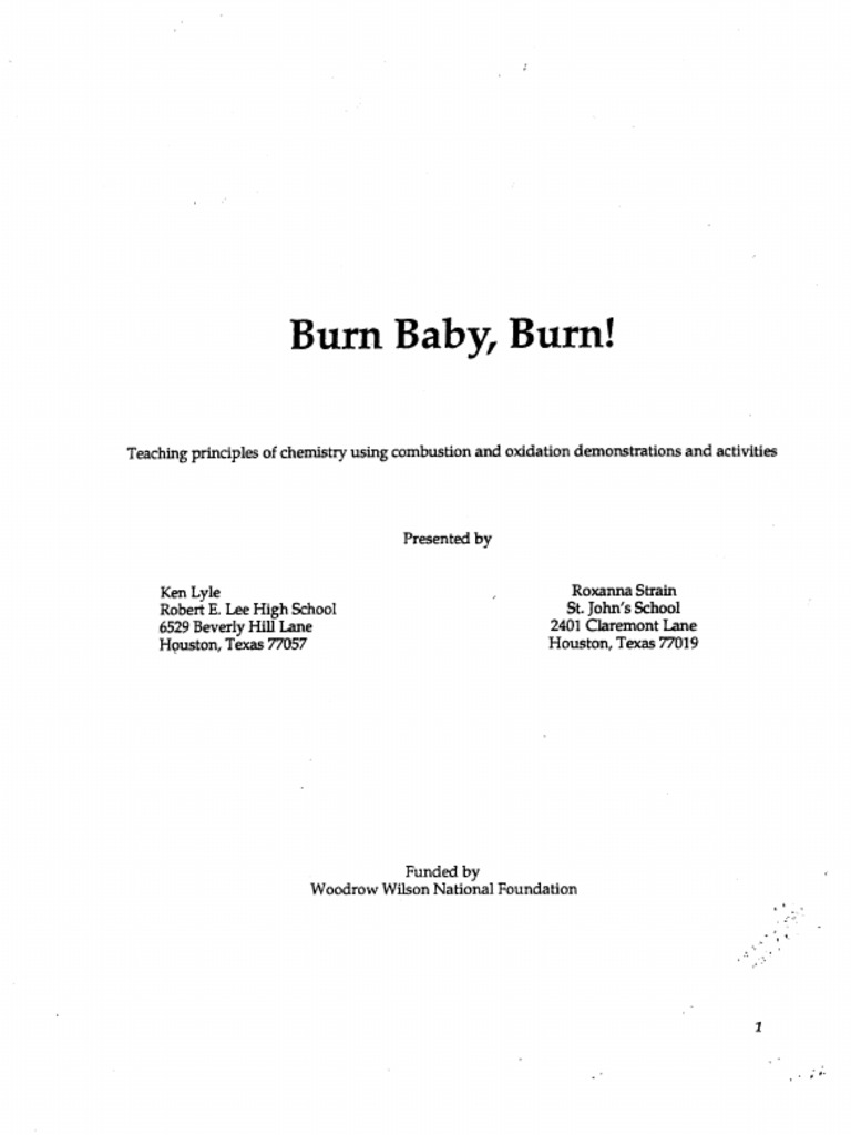 Burn Baby Burn Teaching Principles Of Chemistry Using Combustion